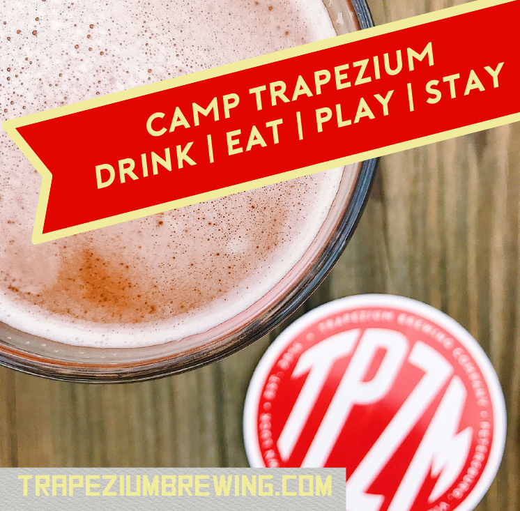 Camp Trapezium, Drink | Eat | Play | Stay